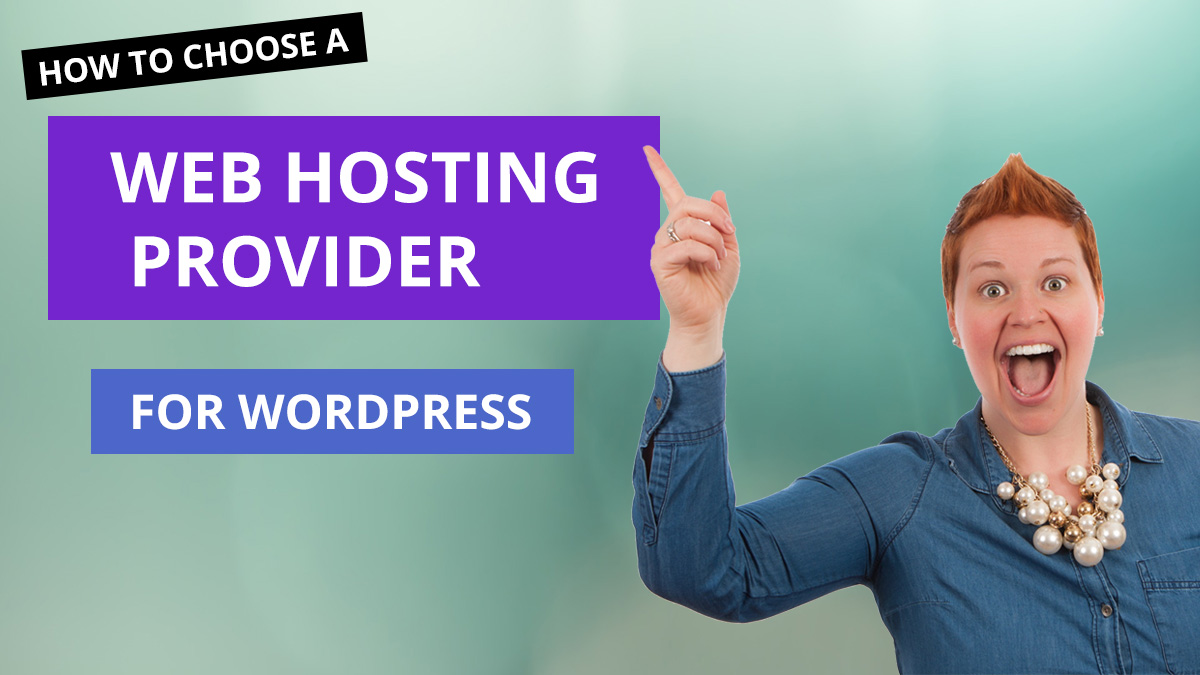 How To Choose A Web Hosting Service for wordpress